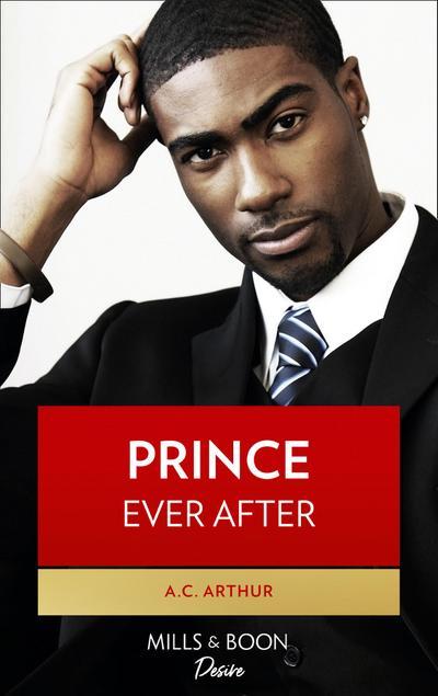 Prince Ever After (Mills & Boon Kimani) (The Royal Weddings, Book 3)