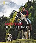 Abenteuer Deutschland; Mit dem Pferd von der  ...