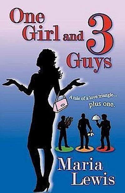 One Girl and 3 Guys