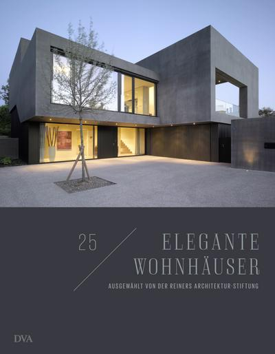 25 elegante Wohnhäuser