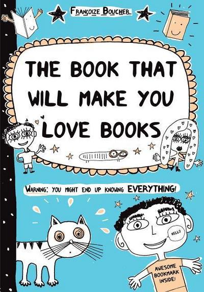 Book That Will Make You Love Books: Even If You Hate Reading! - Frank R Walker Co (Il) - Taschenbuch, Englisch, Francoize Boucher, Franocoize Boucher, ,