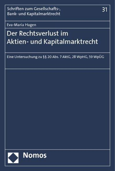 Der Rechtsverlust im Aktien- und Kapitalmarktrecht