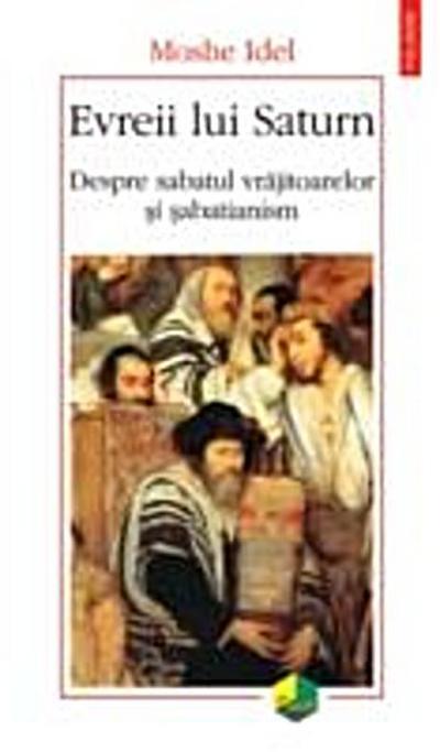 Evreii lui Saturn: despre sabatul vrajitoarelor si sabatianism