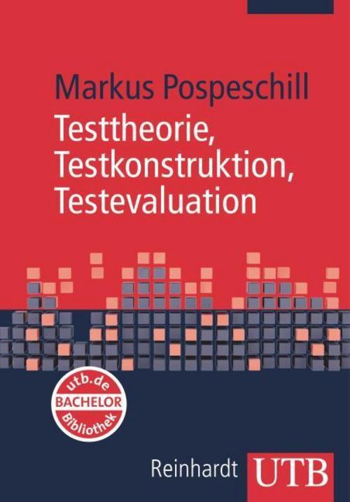 Markus Pospeschill Testtheorie, Testkonstruktion, Testevaluation