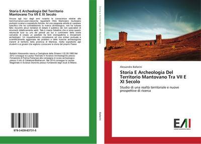 Storia E Archeologia Del Territorio Mantovano Tra VII E XI Secolo