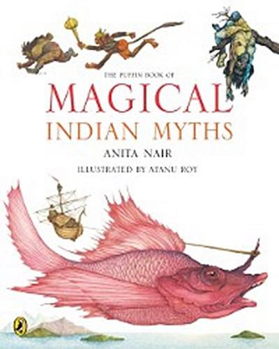 Puffin Book of Magical Indian Myths