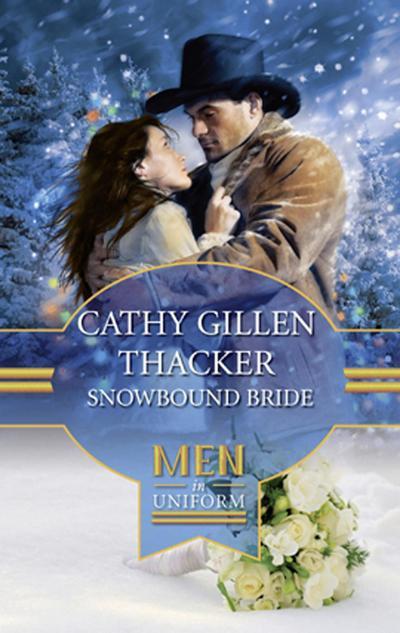 Snowbound Bride (Mills & Boon M&B) (Brides, Babies & Blizzards, Book 1)