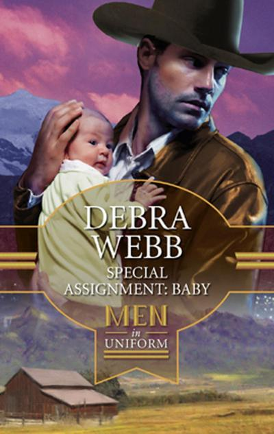 Special Assignment: Baby (Mills & Boon M&B) (Montana Confidential, Book 2)