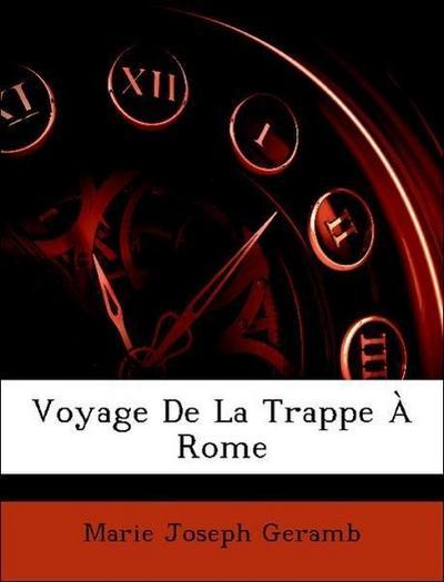 Voyage De La Trappe À Rome
