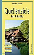 Quellenziele im Ländle: Wandern, Entdecken, E ...