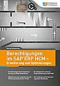 Berechtigungen im SAP ERP HCM - Erweiterung und Optimierungen