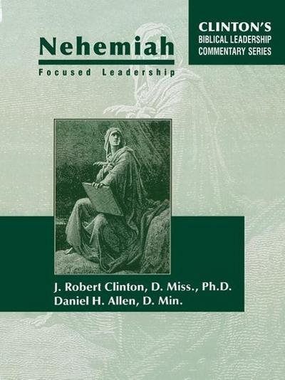 Nehemiah Focused Leadership