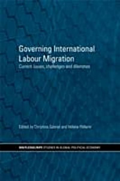 Governing International Labour Migration