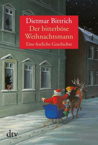 Der bitterböse Weihnachtsmann: Eine festliche Geschichte