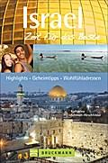 Israel - Zeit für das Beste; Highlights - Geheimtipps - Wohlfühladressen; Zeit für das Beste; Deutsch