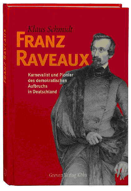Franz Raveaux Klaus Schmidt