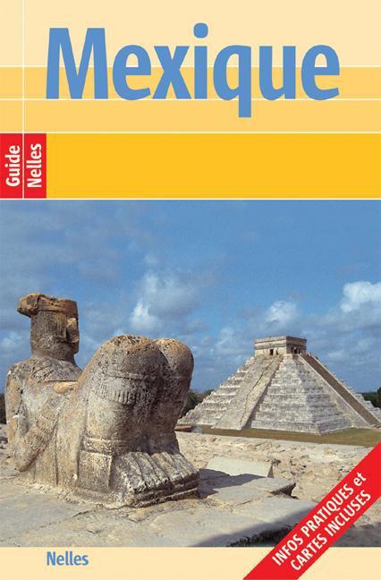 Günter Nelles / Nelles Guide Mexique /  9783865741493