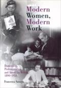 9780812203264 - Francesca Sawaya: Modern Women, Modern Work - Domesticity, Professionalism, and American Writing, 1890-1950 - Buch
