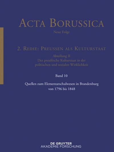 Quellen zum Elementarschulwesen in Brandenburg von 1796 bis 1848