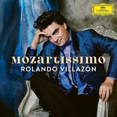 Rolando Villazón: Mozartissimo - Best of Mozart