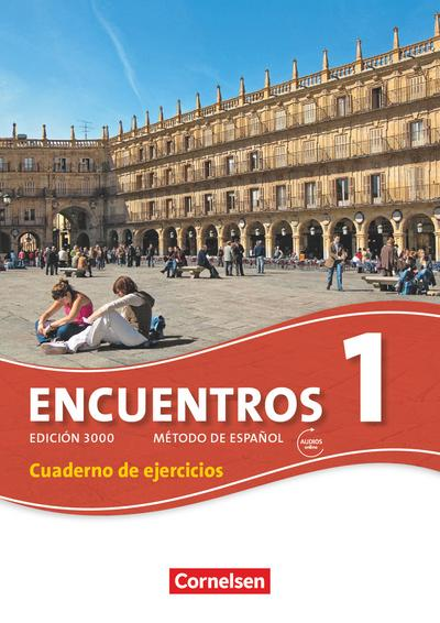 Encuentros 1 Neue Ausgabe - Cuaderno de Ejercicios mit Audios online