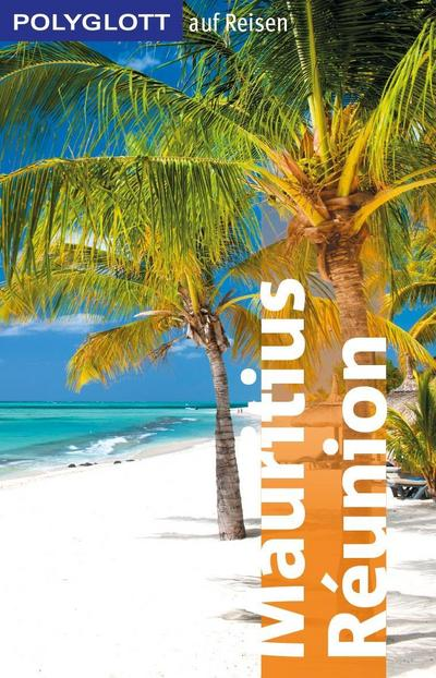 POLYGLOTT Edition Mauritius/Réunion; POLYGLOTT Edition; Deutsch