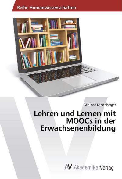 Lehren und Lernen mit MOOCs in der Erwachsenenbildung
