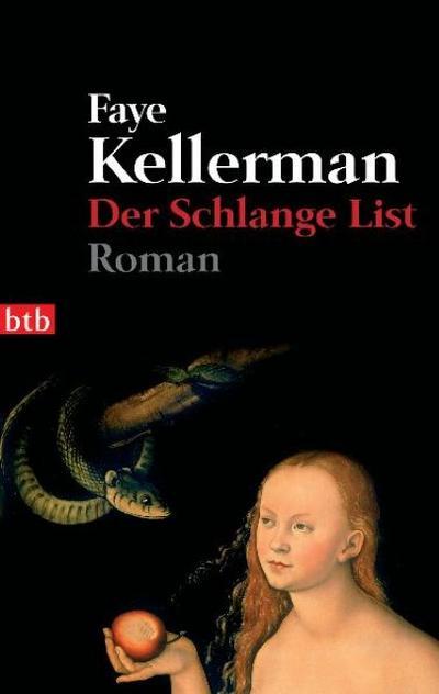 Der Schlange List: Roman (Ein Decker/Lazarus-Krimi, Band 10)