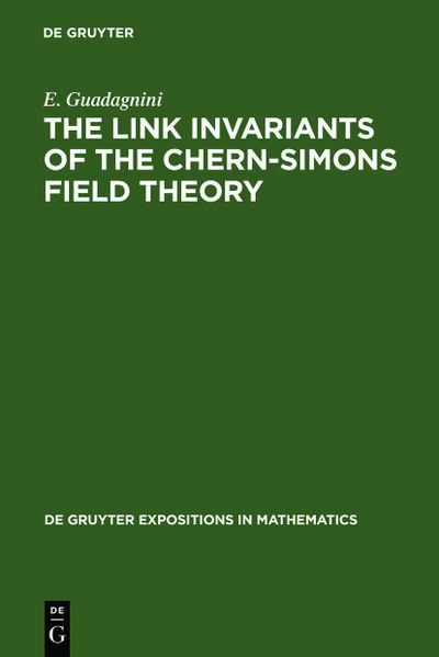 The Link Invariants of the Chern-Simons Field Theory