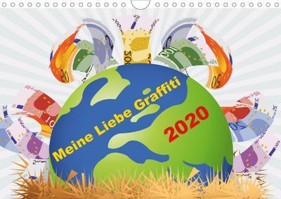 Meine Liebe - Graffiti (Wandkalender 2020 DIN A4 quer)
