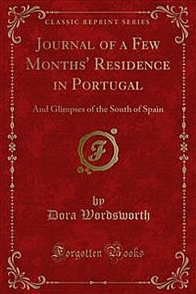 Journal of a Few Months' Residence in Portugal