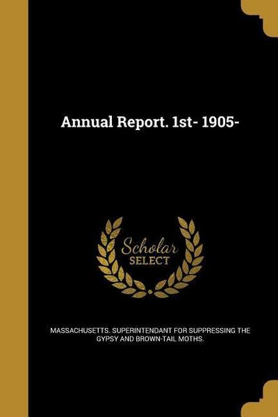 ANNUAL REPORT 1ST- 1905-