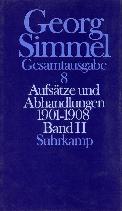 Aufsätze und Abhandlungen 1901 - 1908. Bd. 2