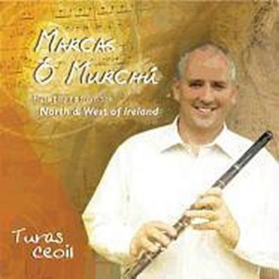 Turas Ceoil: Flute Playing from the North & West of Ireland