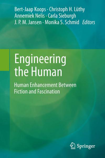 Engineering the Human