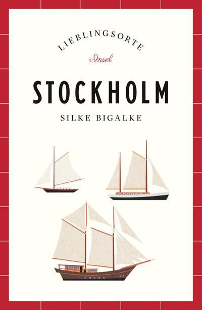 Stockholm – Lieblingsorte (insel taschenbuch)