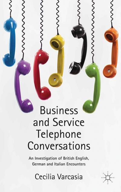Business and Service Telephone Conversations