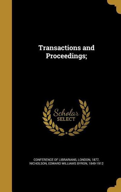 TRANSACTIONS & PROCEEDINGS