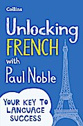 Unlocking French with Paul Noble: Your key to ...