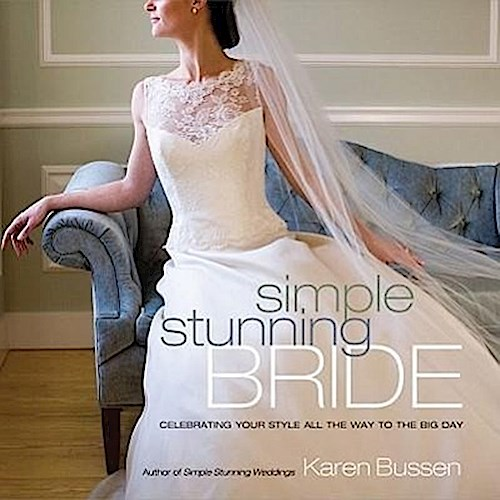 Simple Stunning Bride Karen Bussen