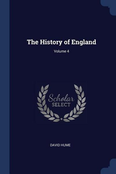The History of England; Volume 4