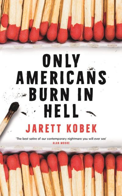 Only Americans Burn in Hell