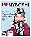 I love myboshi - Die besten Mützen, Schals und Co. häkeln