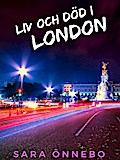 Liv och död i London