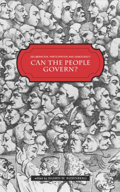 Deliberation, Participation and Democracy