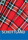 Schottland - VISTA POINT Reiseführer weltweit; Mit E-Magazin; Vista Point weltweit; Deutsch; Mit 18 Detailkarten