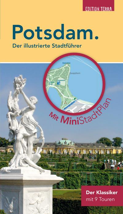 Potsdam. Der illustrierte Stadtführer