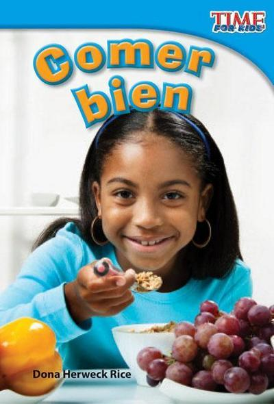Comer Bien (Eating Right) (Spanish Version) (Upper Emergent)