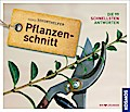 Pflanzenschnitt (Soforthelfer); Kosmos Soforthelfer - Die 99 schnellsten Antworten   ; Kosmos Soforthelfer ; Deutsch; 6 farb. Abb., 173 farb. Fotos -