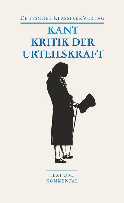 Kritik der Urteilskraft / Schriften zur Ästhetik und Naturphilosophie (DKV Taschenbuch)